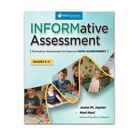 INFORMative Assessment: Formative Assessment to Improve Math Achievement, Grades K-6