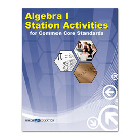 Algebra I Station Activities for Common Core Standards
