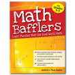 Math Bafflers: Logic Puzzles That Use Real-World Math: Book 1