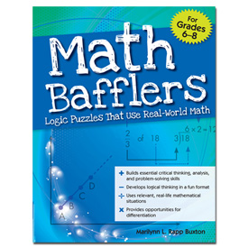 Math Bafflers: Logic Puzzles That Use Real-World Math: Book 2