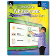 Interactive Whiteboard Made Easy: 30 Activities to Engage All Learners: Level 6