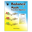 Balance Math™ Teaches Algebra