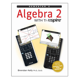 Algebra 2 with TI-Nspire: Semester 2