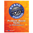 Problem-Based Tasks for Mathematics I, Common Core State Standards