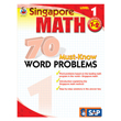 Singapore Math: 70 Must-Know Word Problems: Level 1