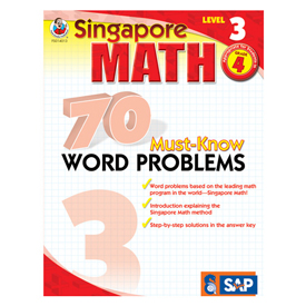 Singapore Math: 70 Must-Know Word Problems: Level 3