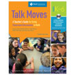 Talk Moves: A Teacher's Guide for Using Classroom Discussions in Math, Gr K-6, A Multimedia Resource
