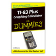 TI-83 Plus Graphing Calculator For Dummies®