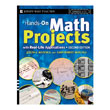 Hands-On Math Projects with Real-Life Applications - Revised