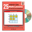 25 Common Core Math Lessons for the Interactive Whiteboard Gr. 3
