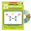 25 Common Core Math Lessons for the Interactive Whiteboard Gr. 4