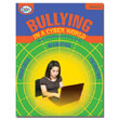 Bullying in a Cyber World: Email, Social Media, Cellphones & the Web: Grades 4-5