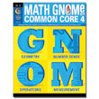 The Math GNOMe and Common Core 4: Grade K