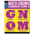 The Math GNOMe and Common Core 4: Grade 4
