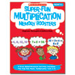 Super-Fun Multiplication Memory Boosters: 15 Activities & Games That Help Kids Master Facts to 12