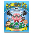 Summer Fit: Prepare Students Academically, Physically and Socially for the Grade Ahead: Grade PreK-K