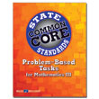Problem-Based Tasks for Mathematics III, Common Core State Standards