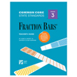Fraction Bars® Common Core State Standards Teacher's Guide - Grade 3