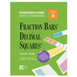 Fraction Bars® Common Core State Standards Teacher's Guide - Grade 6