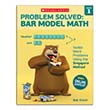 Problem Solved: Bar Model Math: Grade 1