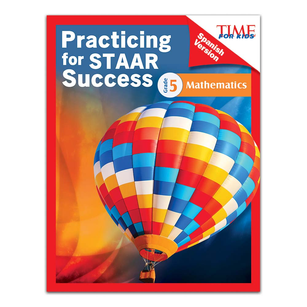 TIME For Kids Practicing for STAAR Success: Mathematics