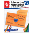 Interactive Notetaking for Content-Area Literacy, Levels K-2
