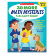 30 More Math Mysteries