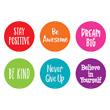 Spot On® Positive Sayings Floor Markers - 4""