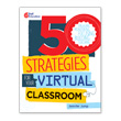 50 Strategies for Your Virtual Classroom