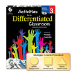 Activities for a Differentiated Classroom: Level 3