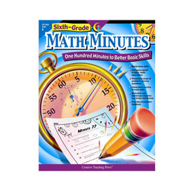 Sixth-Grade Math Minutes: One Hundred Minutes to Better Basic Skills