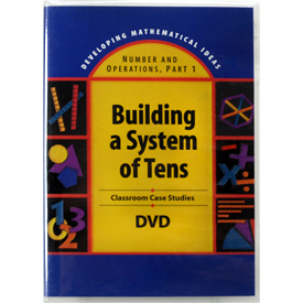Developing Mathematical Ideas (DMI): Building a System of Tens DVD