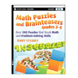 Math Puzzles and Brainteasers, Gr. 3-5: Over 300 Puzzles that Teach Math and Problem Solving Skills