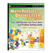 Math Puzzles and Brainteasers, Gr. 6-8: Over 300 Puzzles that Teach Math and Problem Solving Skills
