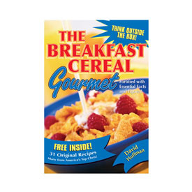 The Breakfast Cereal Gourmet: Fortified with Essential Facts and Figures!