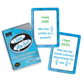 I Have, Who Has? Fractions, Decimals, and Percents Grades 5-6